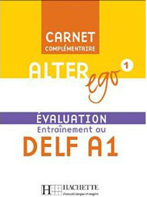 Alter Ego Niveau 1 - Carnet d'evaluation A1