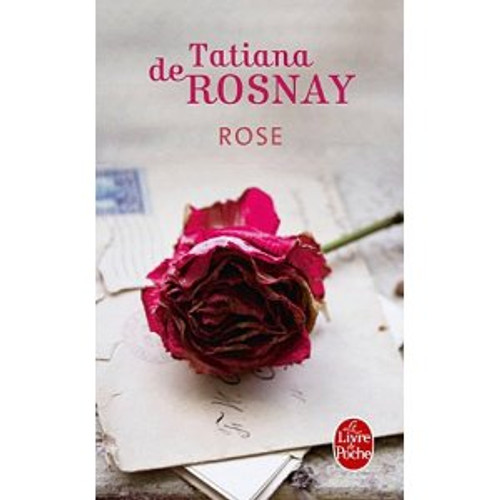Rose (French edition)
