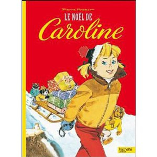 Le Noel de Caroline T9 (French edition)
