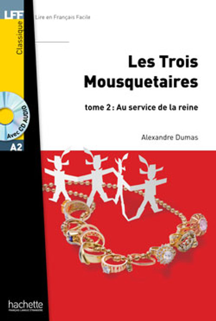 Les trois mousquetaires tome 2 - au service de la reine - (with CD audio MP3) - DUMAS - Easy reader A2
