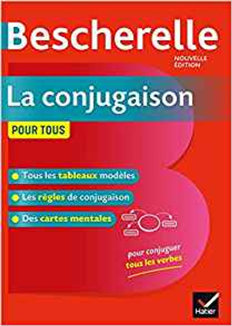 French reference books Bescherelle: La conjugaison pour tous. Nouvelle edition published 2012 -  256 pages - 7.7 x 5.5 x 0.7 inches The newest edition of the most complete guide to conjugating French verbs.   Published by: Hatier - Bescherelle (2019) ISBN-13:  9782401052352