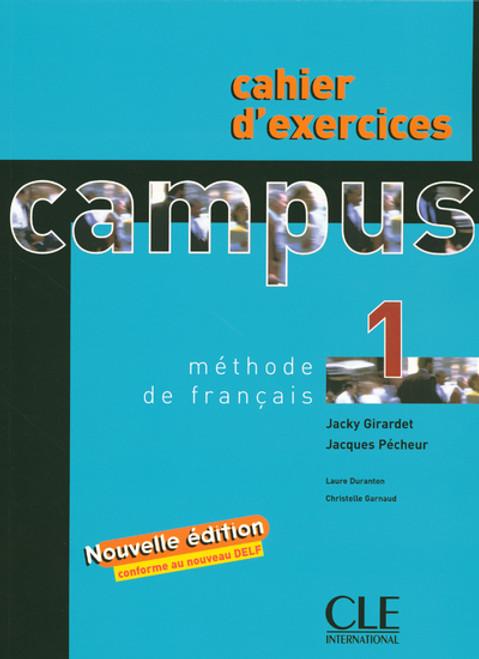Campus 1 Methode de francais cahier d'exercices