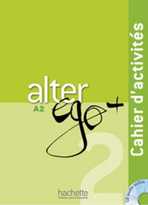 Alter Ego Niveau 2 + (PLUS) Cahier activites A2