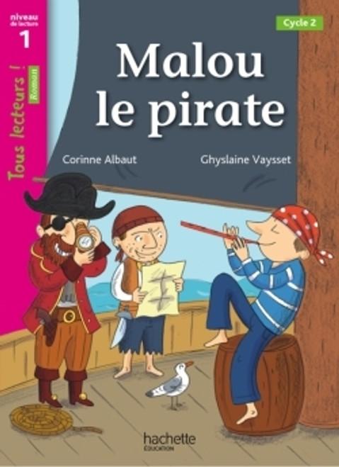 Tous lecteurs! Malou le pirate