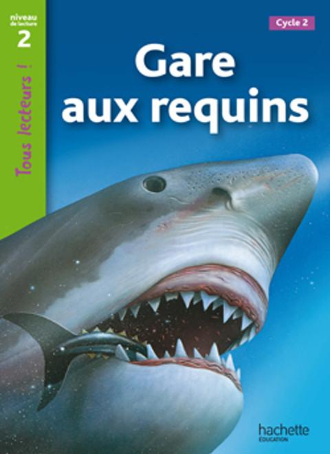 Tous lecteurs! Gare aux requins!