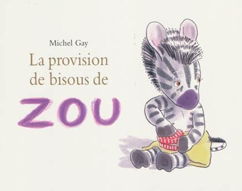 La prevision de bisous de Zou