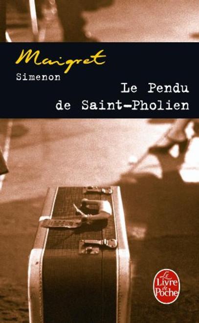 Maigret - Le pendu de Saint-Pholien