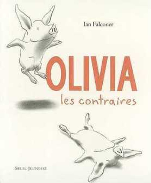 Olivia les contraires (French edition)