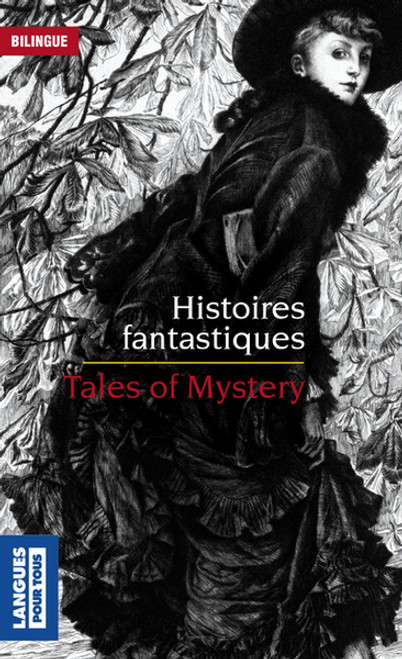 Histoires fantastiques - Tales of Mystery
