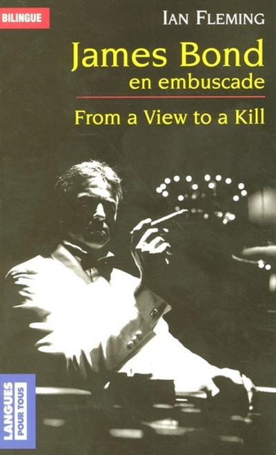 James Bond en embuscade - From a view to a kill