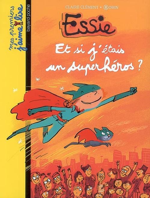Essie - Et si j'etais un superheros?