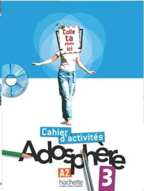 Adosphere 3 Cahier d'activites A2 with CD-rom