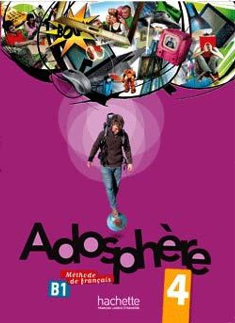 Adosphere 4 Methode de Francais + CD audio (B1)