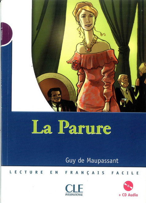 La parure (with CD audio) - Maupassant - Niveau 1
