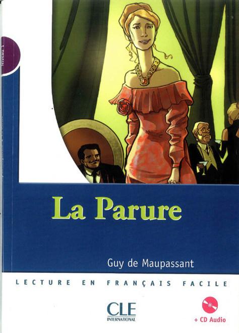 La parure (with CD audio) - Maupassant - Niveau 1