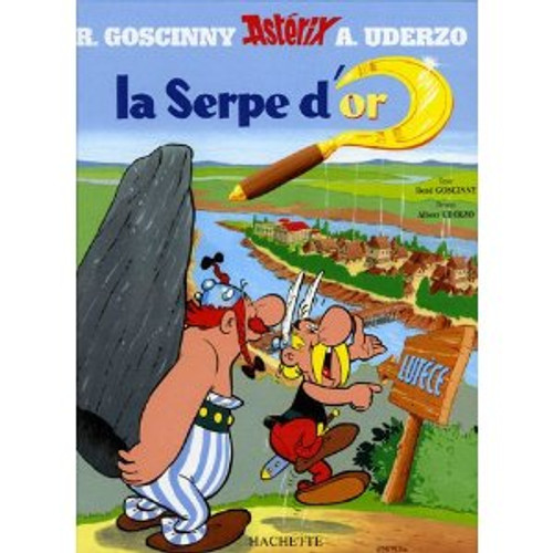 Asterix. La serpe d'or (French edition)