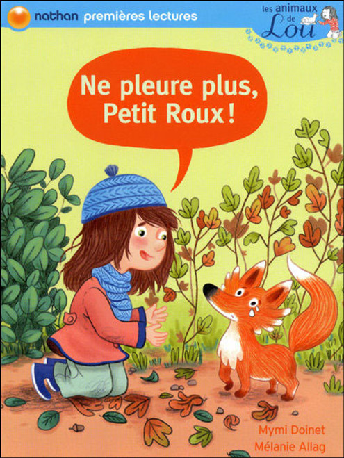 Animaux de Lou - Ne pleure plus, Petit Roux