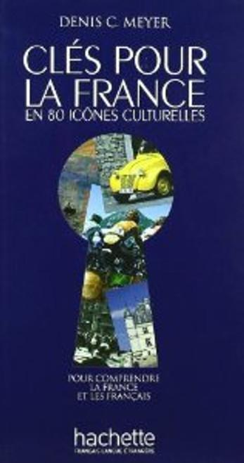 Cles pour la france en 80 icones culturelles