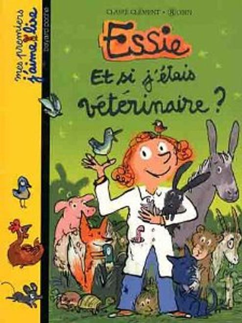 Essie - Et si j'etais Veterinaire?