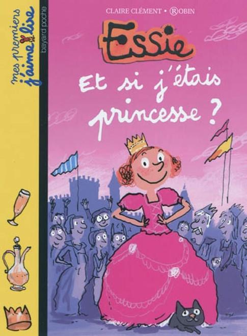 Essie - Et si j'etais princesse?