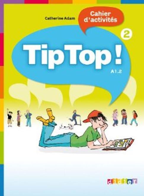 TipTop 2  cahier d'activites A1.2