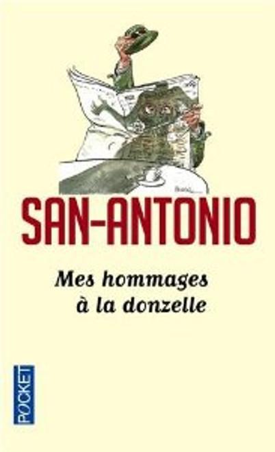 San-Antonio - Mes hommages a la donzelle