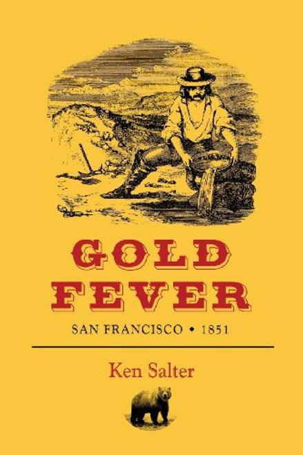 Gold fever - San Francisco 1851 (English edition)