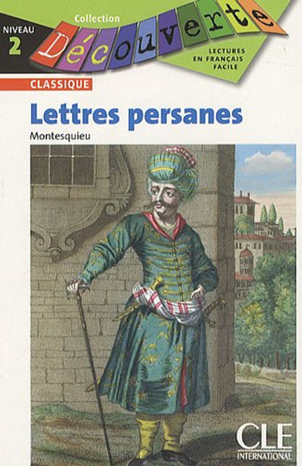 Lettres persanes - Montesquieu - French Easy reader Level 2