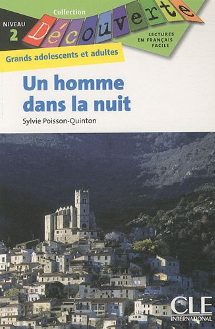 Un homme dans la nuit - French Easy reader Level 2