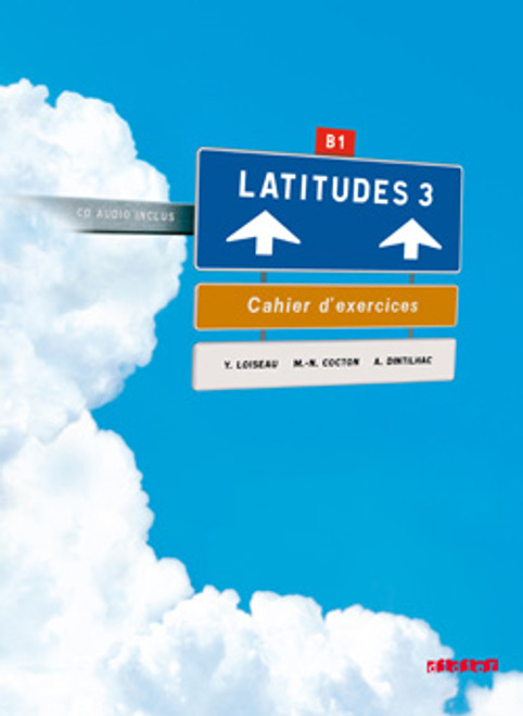Latitudes niveau 3 - Cahier Exercices (+1CD audio) - B1