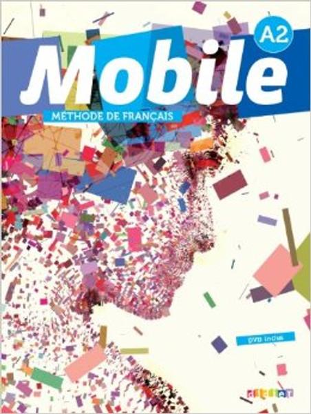 Mobile A2 Methode de Francais (with CD audio and DVD)