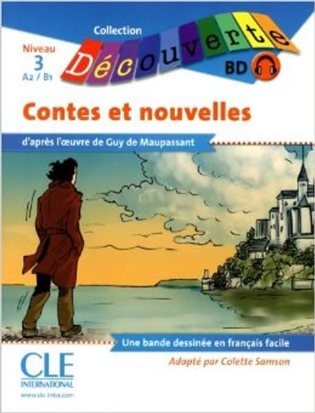 Contes et nouvelles (BD with CD audio) - Maupassant - Niveau A2/B1