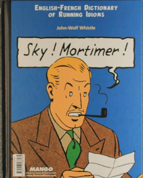 Sky! Mortimer! Ciel! Blake!