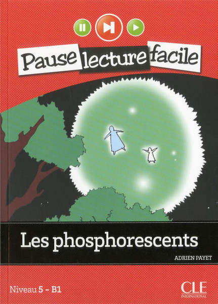 Les phosphorescents - Easy reader B1 with CD audio