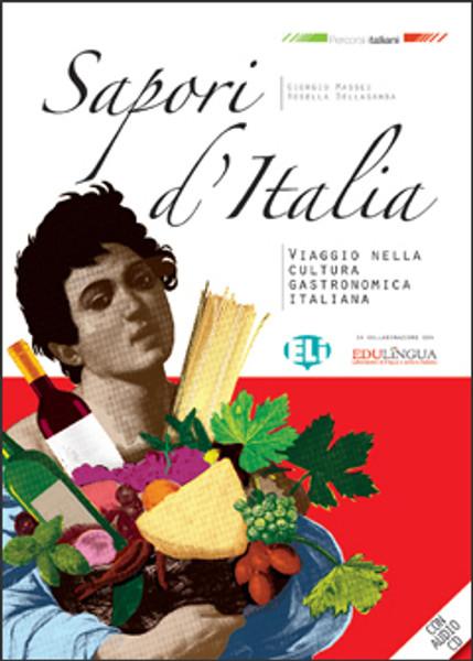 Sapori d'Italia (with audio CD) - Nuova Edizione