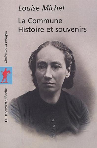 La commune: Histoire et souvenirs