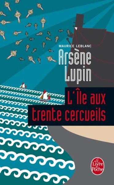 French book Arsene Lupin: L'ile aux trente cercueils