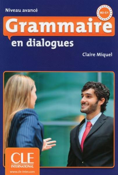 Grammaire en dialogues (with CD) Avance