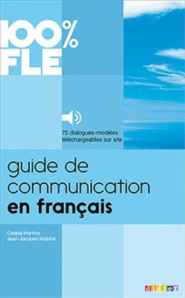 Guide de Communication en francais -  100% Fle