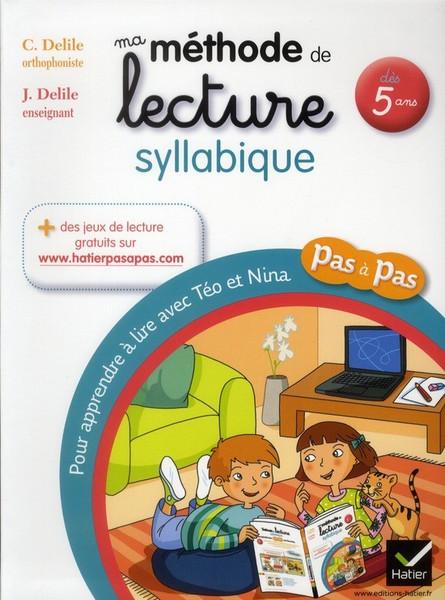 Mon cahier de lecture methode syllabique - pour apprendre a lire avec Teo et Nina - pas a pas