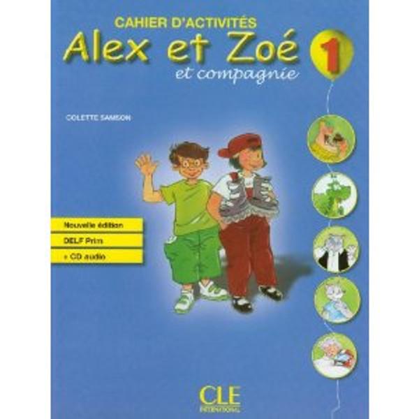 Alex et Zoe 1.  cahier d'activites - Nouvelle edition