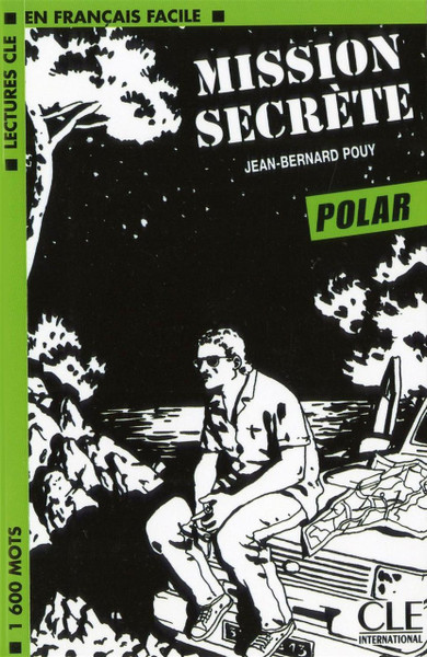 Mission Secrete -Jean-Bernard Pouy - Easy reader Level 3 - Polar