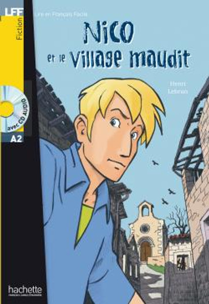 Nico et le village maudit (with CD audio) - Henri Lebrun - Easy reader A2