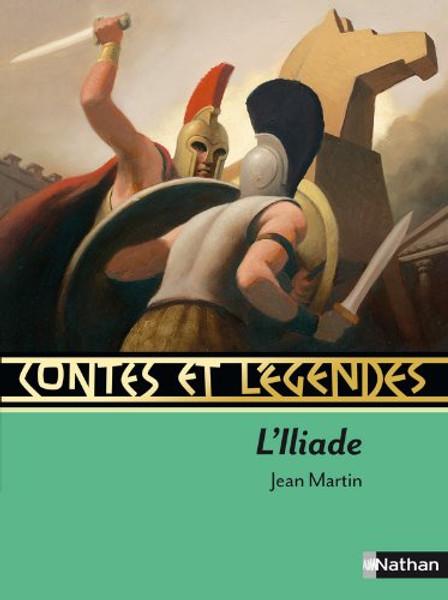 Contes et legendes: l'Iliade