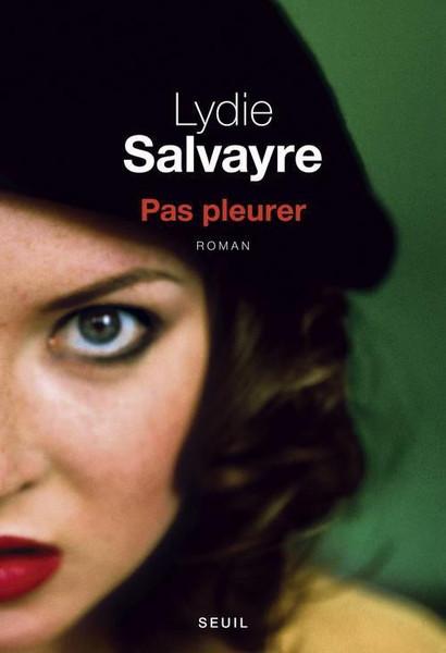 Pas pleurer (Prix Goncourt 2014)
