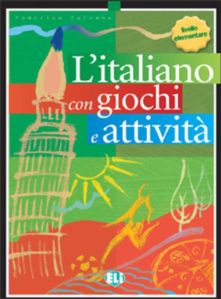 L'italiano con...giochi e attivita (livello intermedio inferiore)