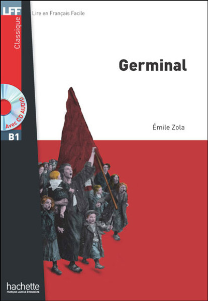 Germinal (with CD audio MP3) - Zola - Easy reader B1
