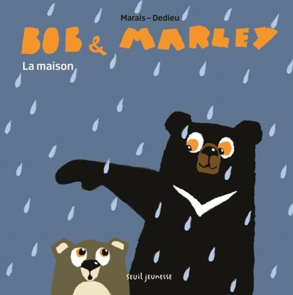 Bob & Marley: La maison