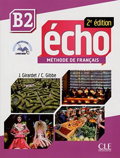 Echo Methode de Francais B2 - 2e edition