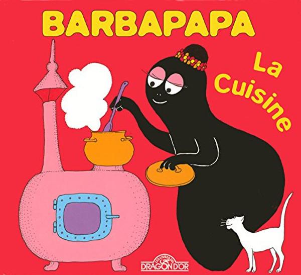 Barbapapa: La cuisine